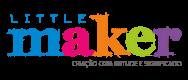 Little Maker - Criação com Atitude e Significado